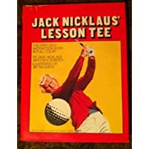 Jack Nicklaus' Lesson tee by Jack Nicklaus (1977-05-03)