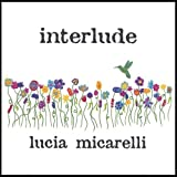 Songtexte von Lucia Micarelli - Interlude