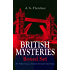 BRITISH MYSTERIES - Boxed Set: 40+ Thriller Classics, Detective Novels & Crime Stories: The Mill House Murder, Dead Men's Money, The Paradise Mystery, ... Sea Fog, The Solution of a Mystery...