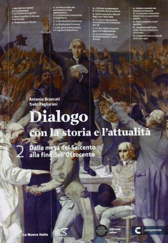Dialogo con la storia e l'attualità. Per le Scuole superiori. Con e-book. Con espansione online: 2