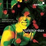 Salomix-Max. A Cathy Berberian. Kammer.