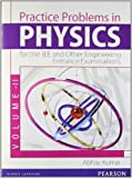 Practice Problems in Physics for the JEE and Other Engineering Entrance Examinations - Vol. II