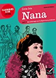 Nana - Suivi d'une anthologie sur la figure de la prostituée