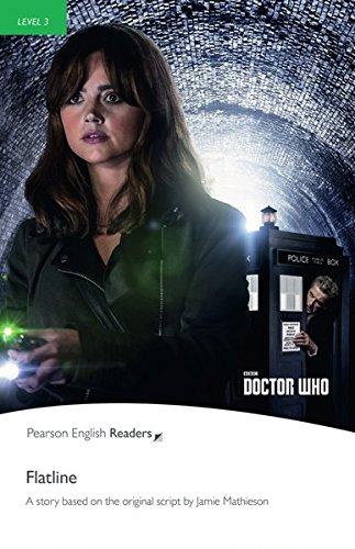 Dr Who: Flatline - Leichte Englisch-Lektüre (Pearson Readers - Level 3)