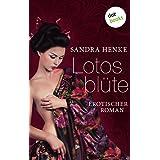 Lotosblüte: Erotischer Roman