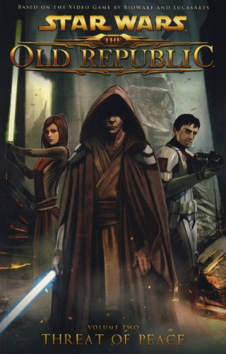 Star Wars: The Old Republic: Threat of Peace by Alex Sanchez (Artist), Rob Chestney (26-Nov-2010) Paperback