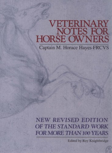 Veterinary Notes For Horse Owners (English Edition) -