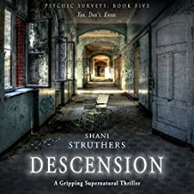 Descension: A Gripping Supernatural Thriller: Psychic Surveys, Book 5