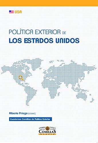 Política Exterior De Los Estados Unidos (Cuadernos Comillas de Política Exterior)
