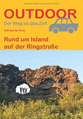 Rund um Island auf der Ringstraße (Outdoor Wanderführer)