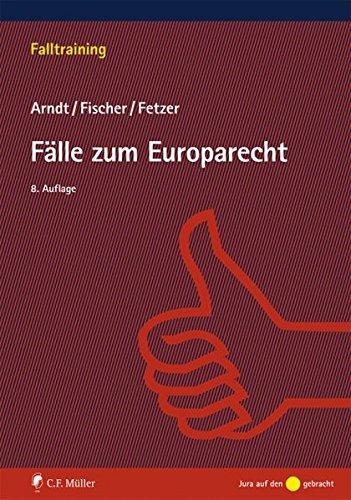 Fälle zum Europarecht (Falltraining)