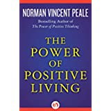 The Power of Positive Living (English Edition)