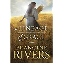 A Lineage of Grace (English Edition)