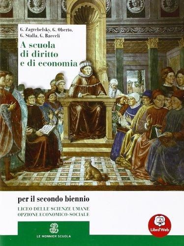 A scuola di diritto e di economia. Vol. unico. Per le Scuole superiori. Con espansione online