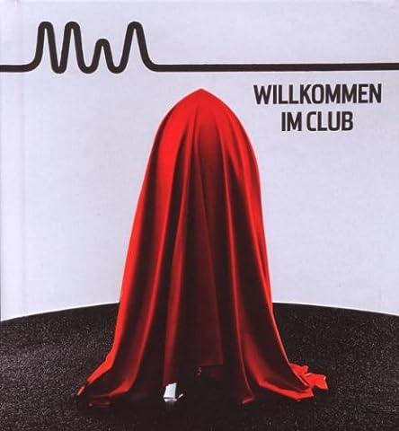 Willkommen im Club (LIMITED PREMIUM EDITION - Hardcover Buch / 48seitiges Booklet)