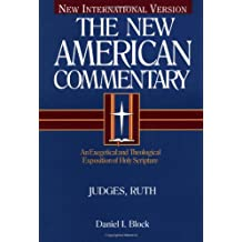 6: NIV NAC COMMENTARY JUDGES AND RUTH HB (New American Commentary Old Testament)