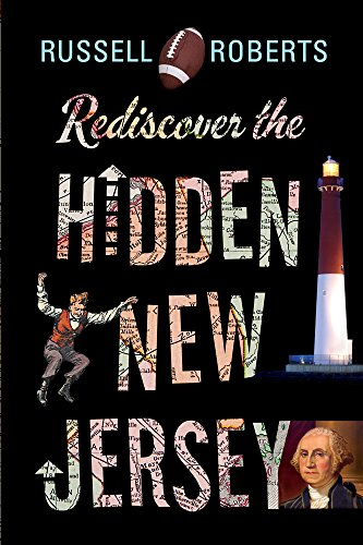 Rediscover the Hidden New Jersey (Rivergate Regionals Collection)