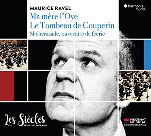 Maurice Ravel : Ma Mère l'Oye Le Tombeau de Couperin