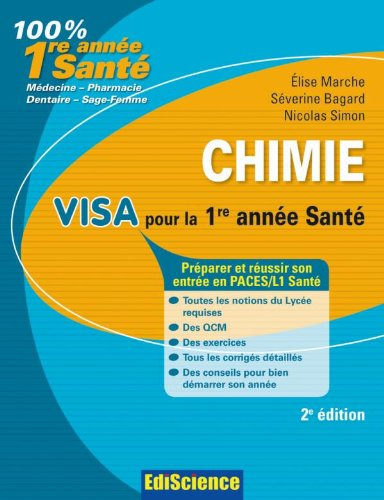 Chimie. Visa pour la 1re anne Sant - 2e dition: Prparer et russir son entre en 1re anne Sant