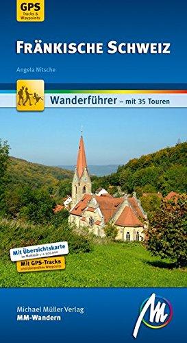 Fränkische Schweiz: Wanderführer mit 35 Touren - GPS-kartierte Routen (MM-Wandern)