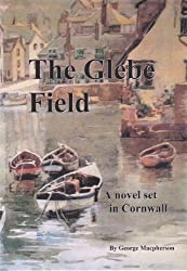 The Glebe Field - a novel set in Cornwall