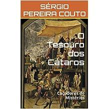 O Tesouro dos Cátaros: Caçadores de Mistérios (Portuguese Edition)