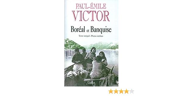 Amazon Fr Boreal Et Banquise Victor Paul Emile Livres