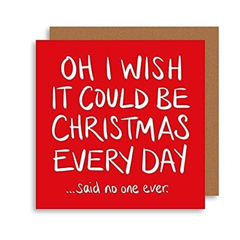 Funny Alternative de Noël carte quotidienne–Humour carte de Noël–Oh I Wish Il Pourrait être Noël quotidienne chanson Lyric carte