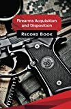 Firearms Acquisition and Disposition Record Book: 9mm Beretta
