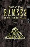 Ramses, Bd - 5 - Im Schatten der Akazie - Christian Jacq
