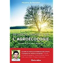 Regards croisés sur l'agroécologie (Ecologie)