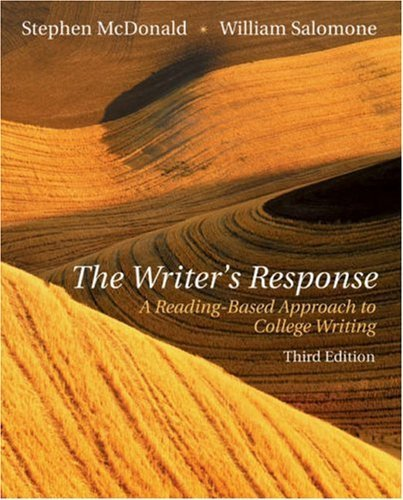 The Writer's Response: A Reading-Based Approach To College Writing by Stephen McDonald (2003-07-14)