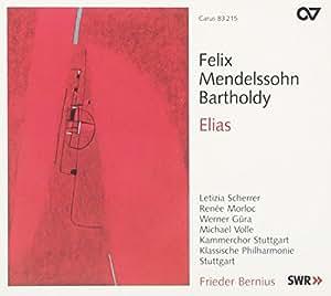 Felix Mendelssohn Bartholdy: Elias op. 70
