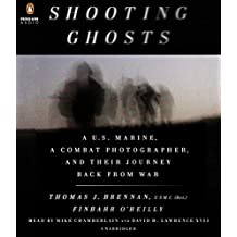 Shooting Ghosts: A U.S. Marine, a Combat Photographer, and Their Journey Back from War