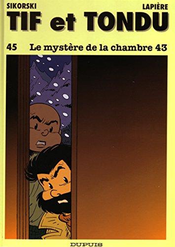 Tif et Tondu, tome 45 : Le Mystère de la chambre 43