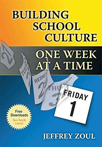 [Building School Culture One Week at a Time] (By: Jeffrey Zoul) [published: March, 2010]