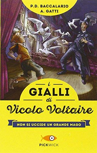 Non si uccide un grande mago. I gialli di vicolo Voltaire