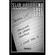 No Love Lost: Volume 1 (Slim Volume)