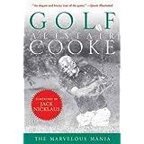 Golf: The Marvelous Mania