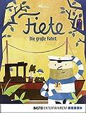 Fiete - Die große Fahrt (Fiete-Bilderbuch 2)