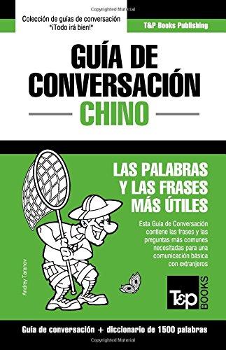 Guia de Conversacion Espanol-Chino y Diccionario Conciso de 1500 Palabras