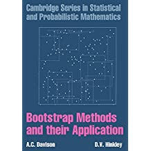 Bootstrap Methods And Their Application (Cambridge Series in Statistical and Probabilistic Mathematics, Band 1)
