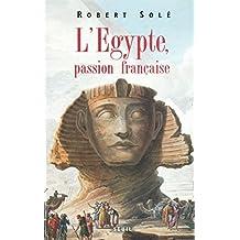 L'Egypte, passion française