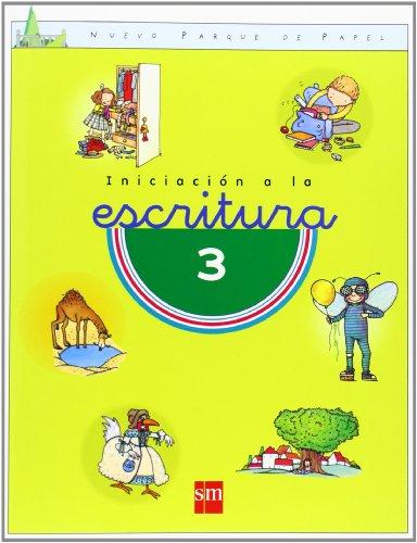 Iniciación a la escritura 3 y 4. Nuevo parque de papel - 9788434864108 por María Castillo