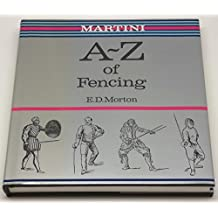 Martini A.to Z.of Fencing