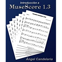 Introducción a MuseScore 1.3 (Spanish Edition)