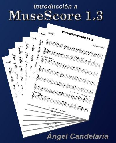 Introducción a MuseScore 1 3 (Spanish Edition)