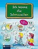 Ich kenne die Jahreszeiten: Alles über Frühling, Sommer, Herbst und Winter für Vorschüler und Grundschüler