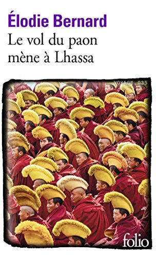 Le vol du paon mène à Lhassa