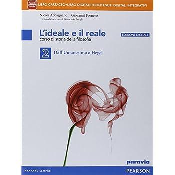 Ideale E Il Reale. Per Le Scuole Superiori. Con E-Book. Con Espansione Online: 2